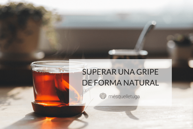 SUPERAR UNA GRIPE DE FORMA NATURAL